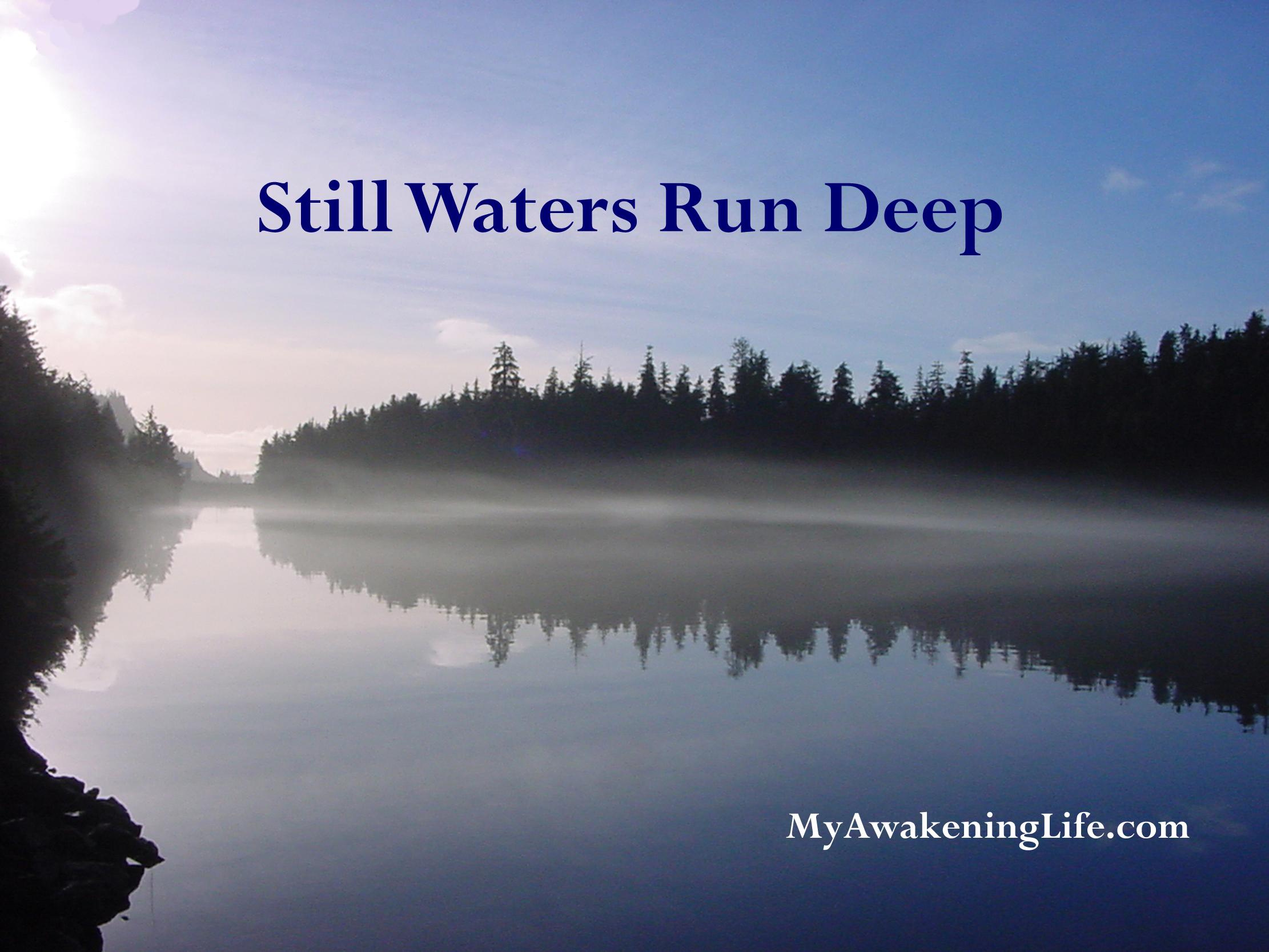 still water run deep Essays - largest database of quality sample essays and research papers on still waters run deep essay.